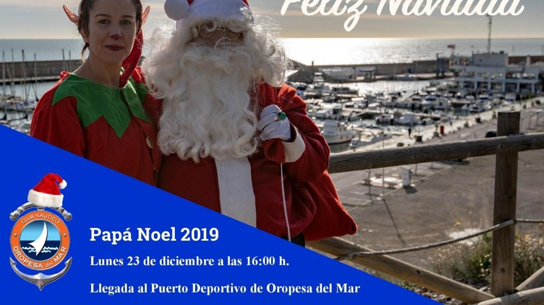 Papá Noel llega el lunes 23 de diciembre al Puerto Deportivo de Oropesa del Mar