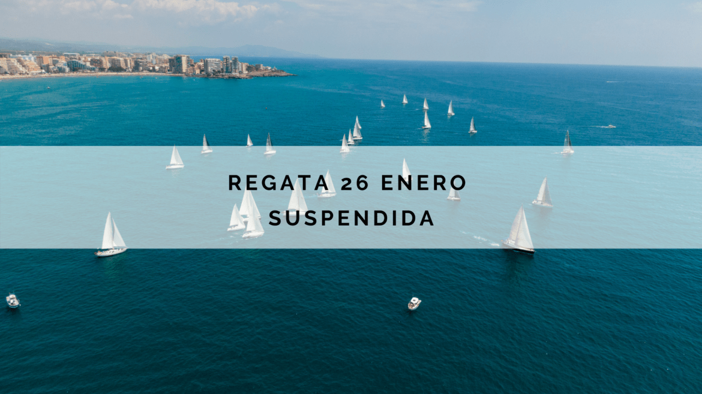 Suspendida Regata 26 enero 2020